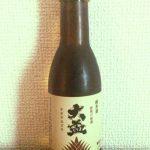 「大盃 純米酒(群馬)」淡麗だけどしっとりとした旨味が広がる手造りで丁寧に醸されている日本酒